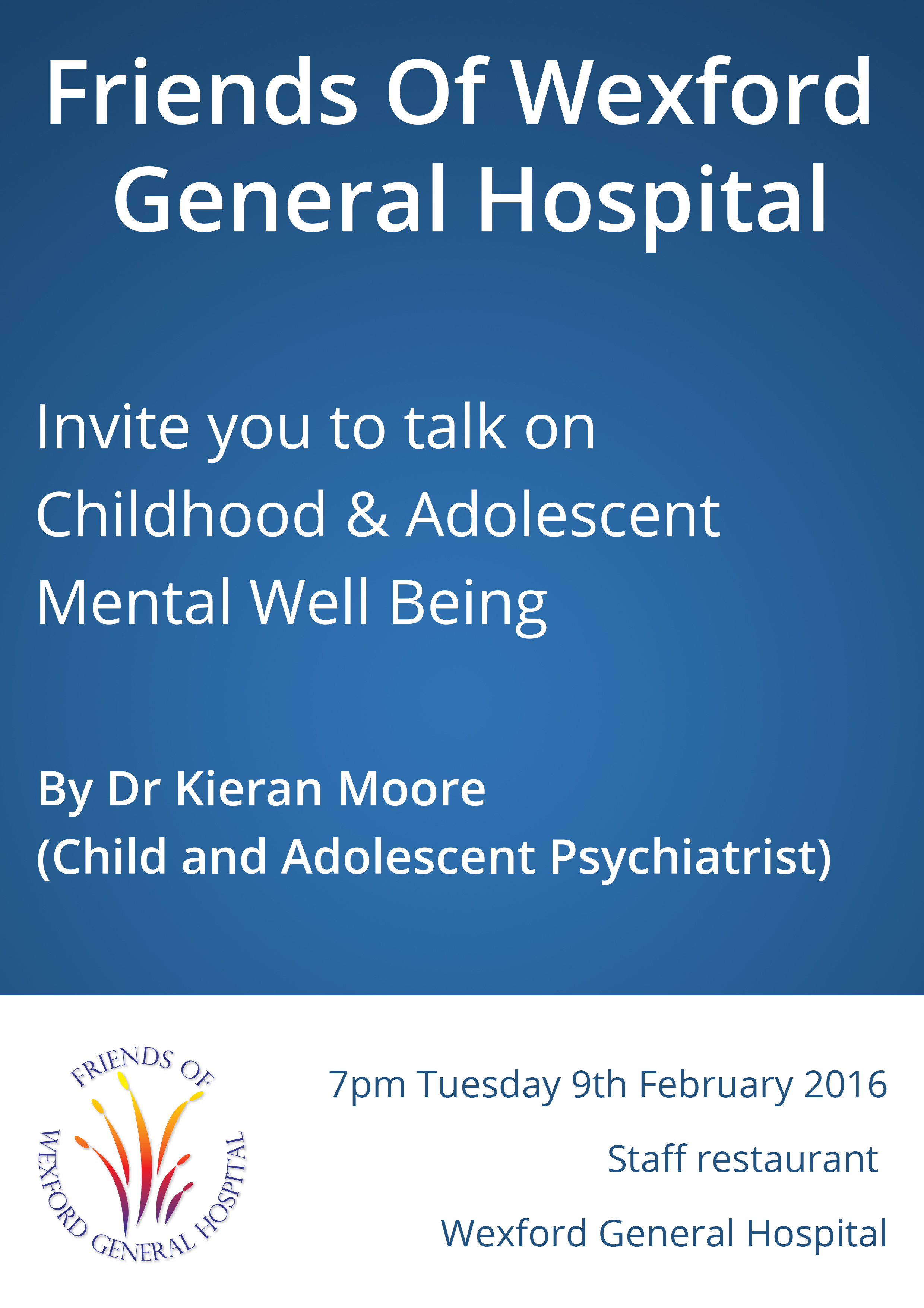 Friends of Wexford General Hospital Childhood and Adolescent mental Well being
